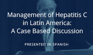 Management of Hepatitis C: in Latin America: A Case Based Discussion