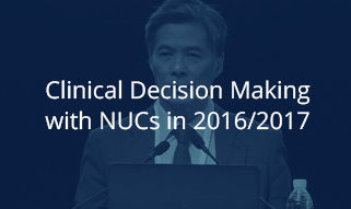 Clinical Decision Making with Nucs in 2016/2017